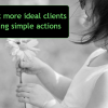 Thumbnail image for 3 solutions to get more & better clients
