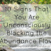 Thumbnail image for Ten signs that you are unconsciously blocking the abundance flow