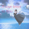 Thumbnail image for A Love Letter to You