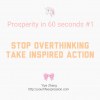 Thumbnail image for [Video] Prosperity In 60 Seconds: Stop Overthinking