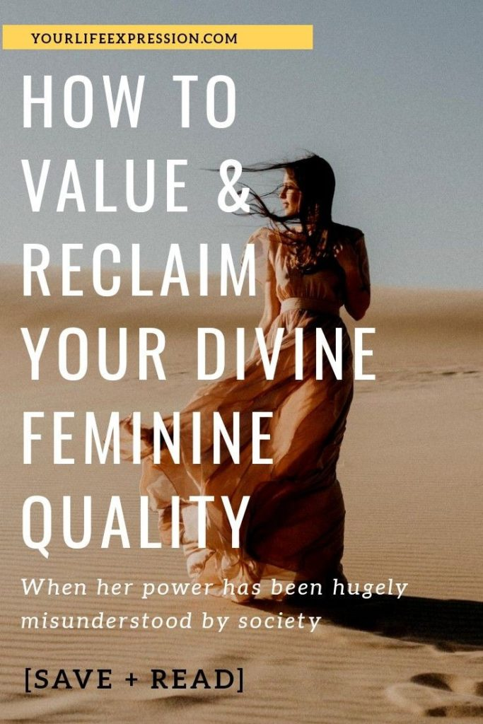 How To Understand And Reclaim Your Divine Feminine Quality